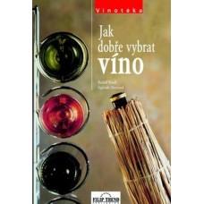 Jak dobře vybrat víno